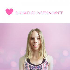indépendante-blogueuse