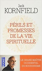 jack-kornfield-perils-promesses-vie-spirituelle