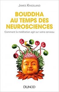 james-kingsland-bouddha-au-temps-des-neurosciences